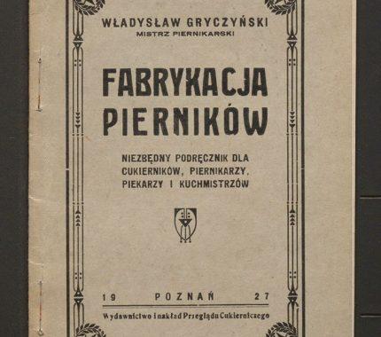 Fabrykacja pierników – przepisy
