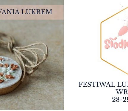 Festiwal Lukru i Pierników – zaproszenie